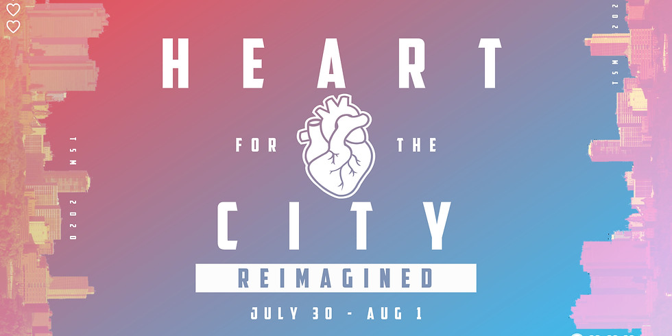 Heart for the City: Reimagined