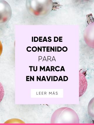 Ideas de contenido para tu marca en Navidad