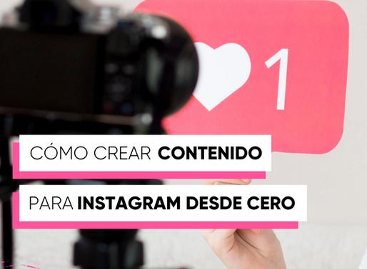 Quiero crear contenido en Instagram ¿por donde empiezo?