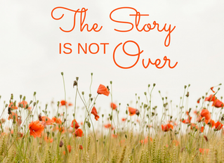 Blog March Day 20: A Timely Reminder from Marcia B - The Story is Not Over