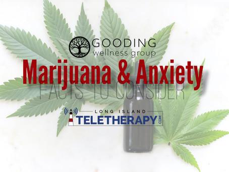 Marijuana & Anxiety: Facts to Consider.