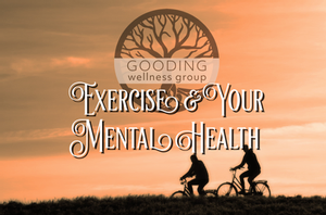 Exercise & Your Mental Health: Move a Muscle, Change a Thought Pattern