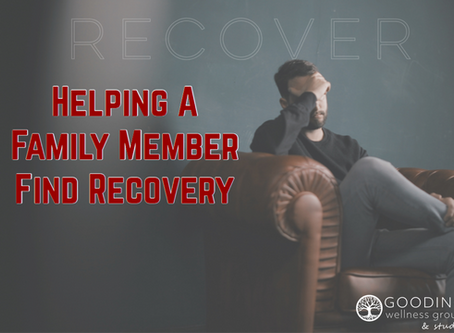 Helping a Family Member Find Recovery