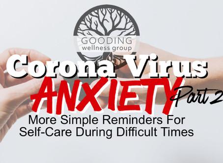 Corona Virus Anxiety Part II: Move, Connect & Nurture