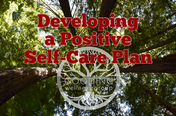 10 Easy Tips to Developing a Positive Self-Care Plan