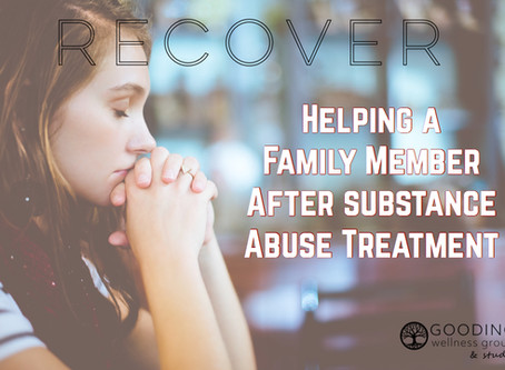Helping a Family Member after Substance Abuse Treatment