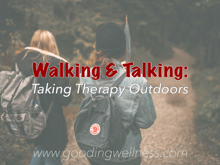 Walking & Talking: Taking Therapy Outdoors
