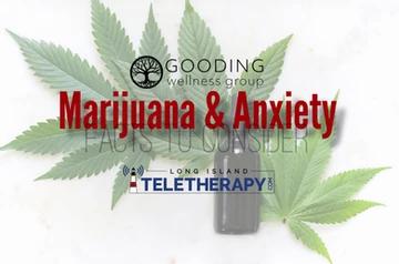 Marijuana & Anxiety