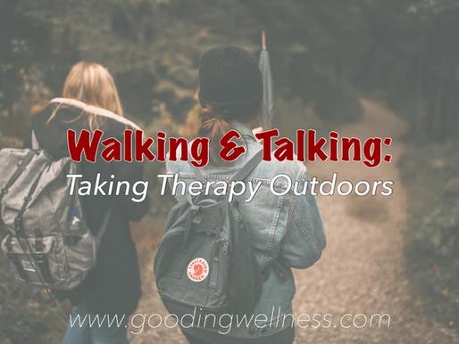 Walking & Talking: Taking Therapy Outdoors