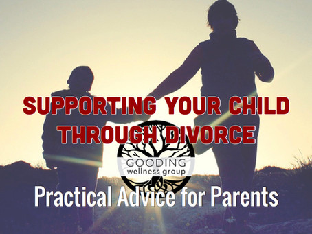 Supporting your Teen or Child Through Divorce: Advice for Parents