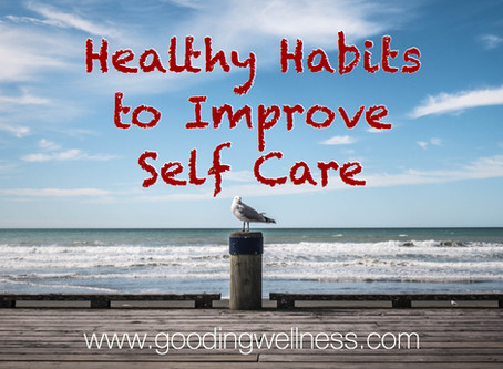 Healthy Habits to Improve Self-Care