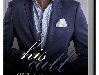 Surprise! His Call, A Novella is Here!