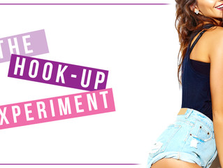 READ: The Hook-Up Experiment!