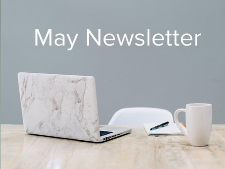 MAY 2020 NEWSLETTER