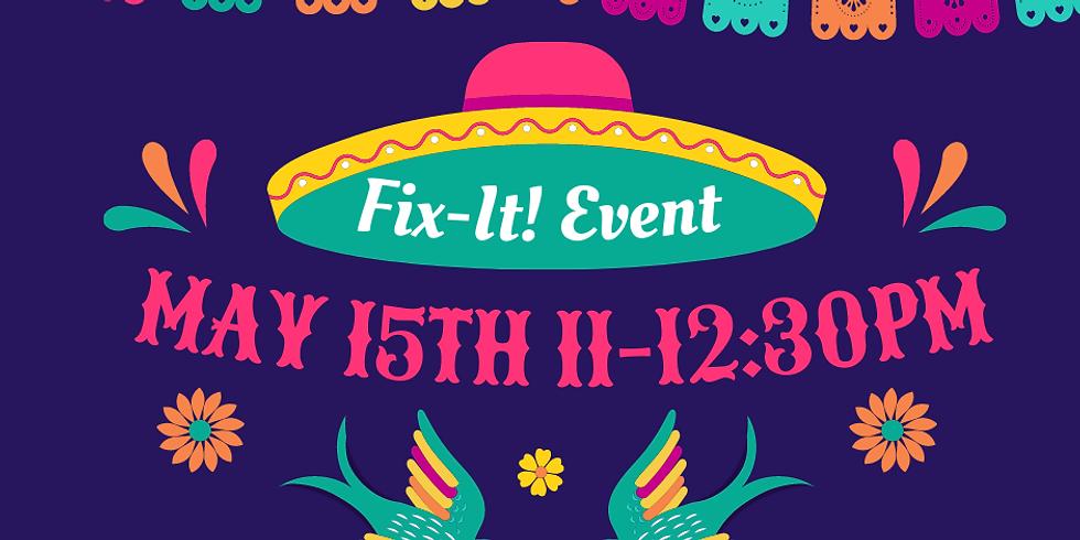 May 15th Fix-It!