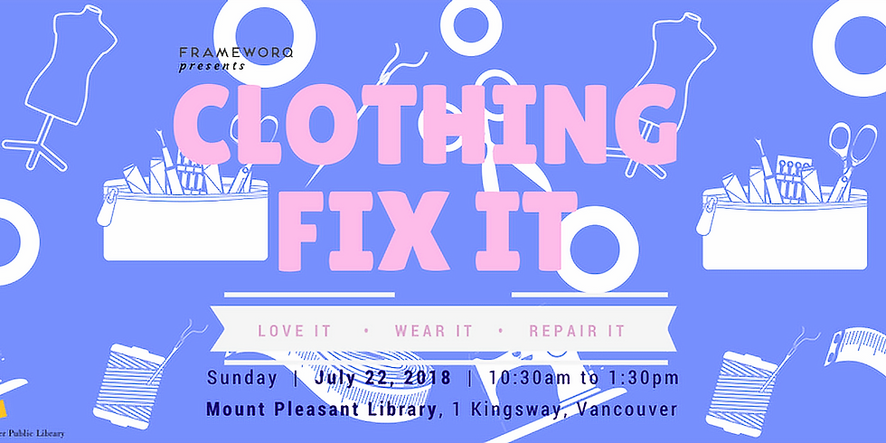 July Fix It | Mt. Pleasant Library, Vancouver