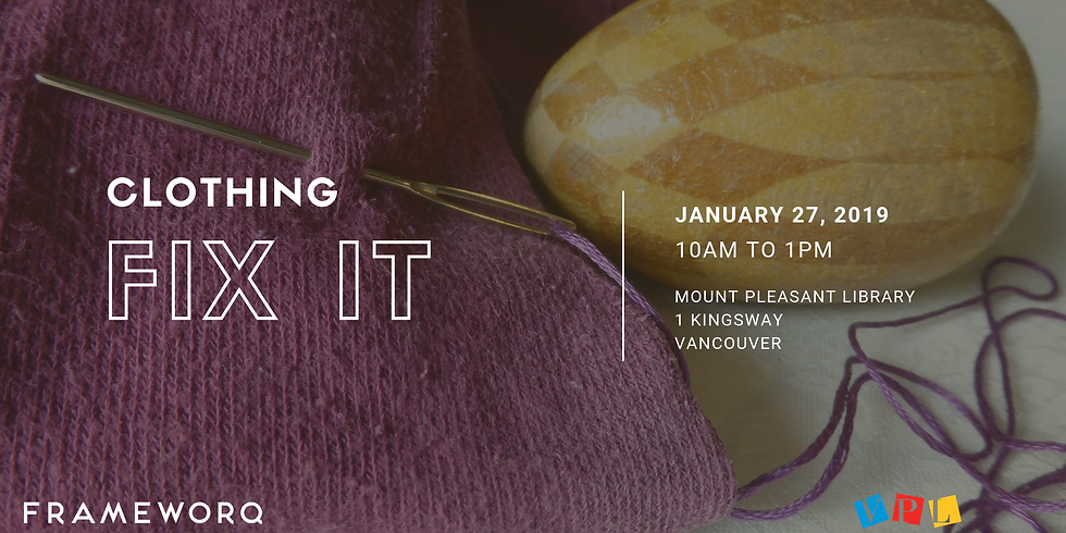 January 2019 Fix It | Mt. Pleasant Library, Vancouver