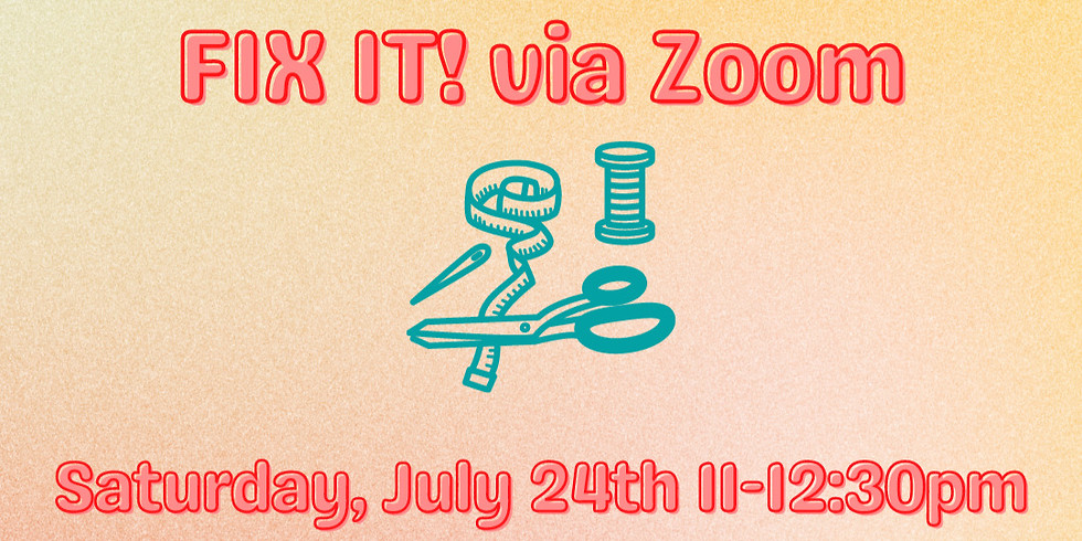 July 24th Fix-It!