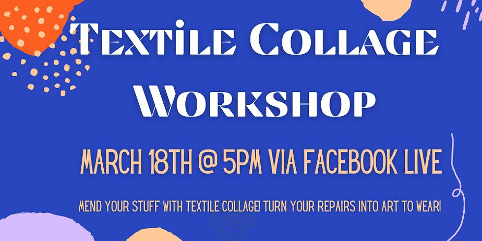 Textile Collage Workshop