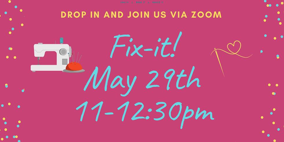May 29th Fix-It!
