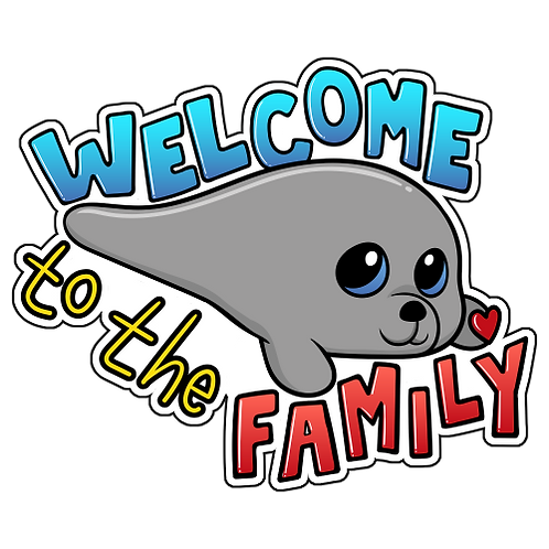 Welcome to the Family (Die Cut Sticker)