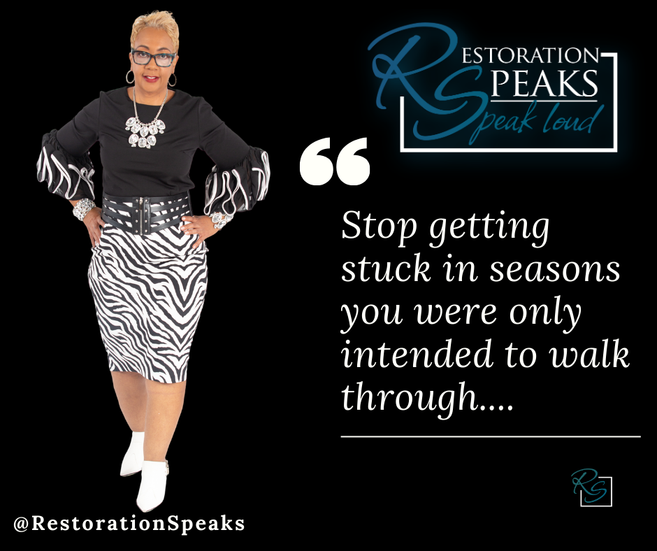 Stop getting stuck in seasons you were o