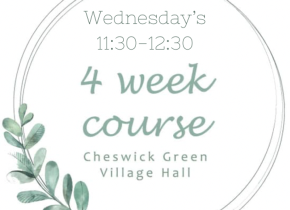 Wednesday's 11:30-12:30 Cheswick Green Village Hall Starting 4th August