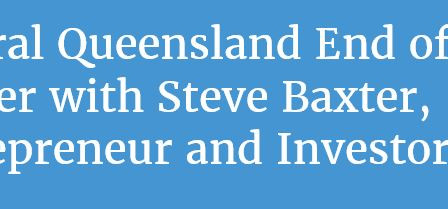 AICD - Central Queensland End of Year Dinner with Steve Baxter, Entrepreneur and Investor