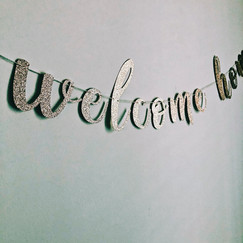 Welcome Home Banner.JPG