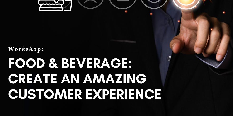 Create an amazing F&B experience for your customer