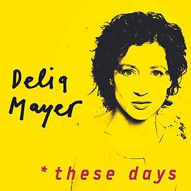 Delia Mayer these days album