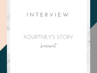 INTERVIEW - KOURTNEY'S STORY