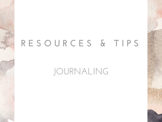 RESOURCES & TIPS - JOURNALING
