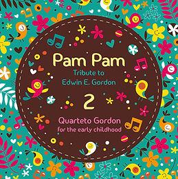 Pam Pam 2: Tribute to Edwin E. Gordon
