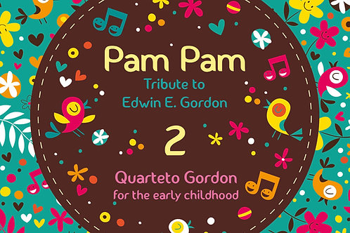 Pam Pam 2: Tribute to Edwin E. Gordon