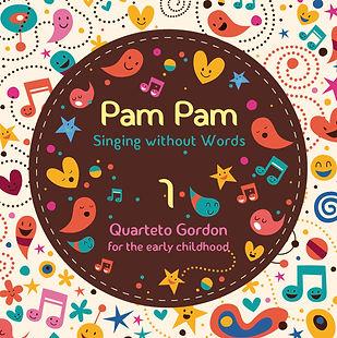 Quarteto Gordon, Pam Pam 1, Singing without Words