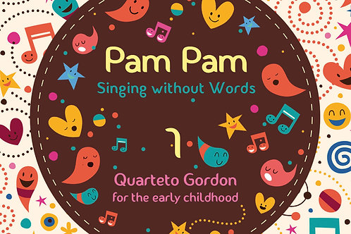 Pam Pam 1: Singing without Words