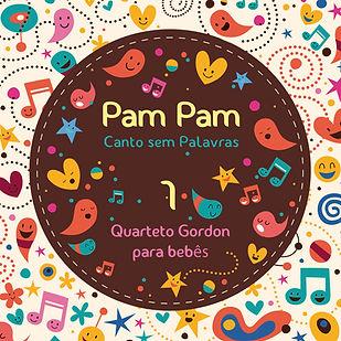 Quarteto Gordon, Pam Pam 1, Canto sem Palavras