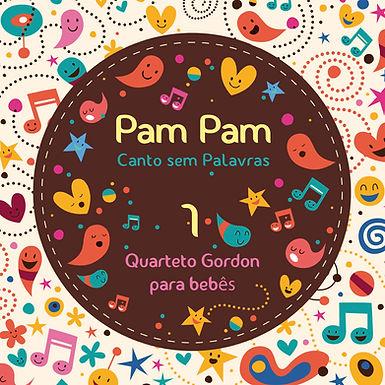 Pam Pam 1: Canto sem Palavras