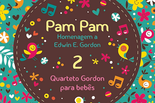 Pam Pam 2: Homenagem a Edwin E. Gordon
