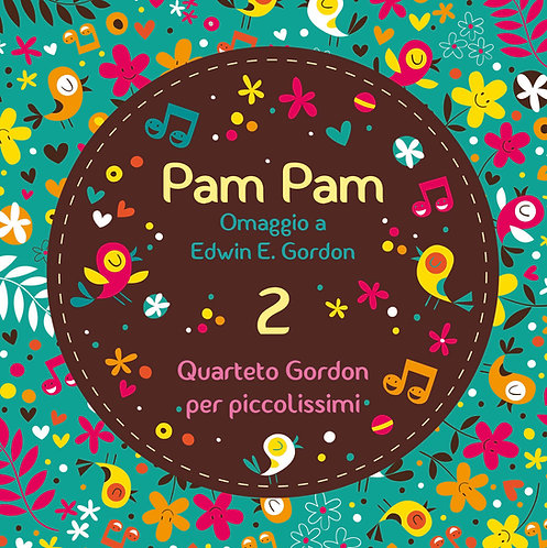 Pam Pam 2 - Omaggio a Edwin E. Gordon