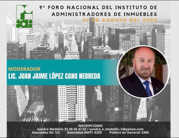 LIC. JUAN JAIME LOPEZ CANO N (MODERADOR)
