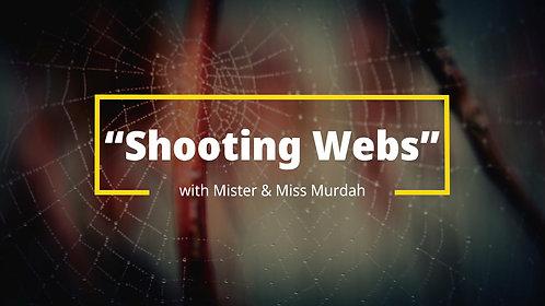 Shooting Webs