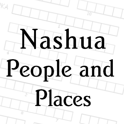 Nashua People and Places