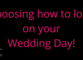 How To Choose Your Wedding Day Look