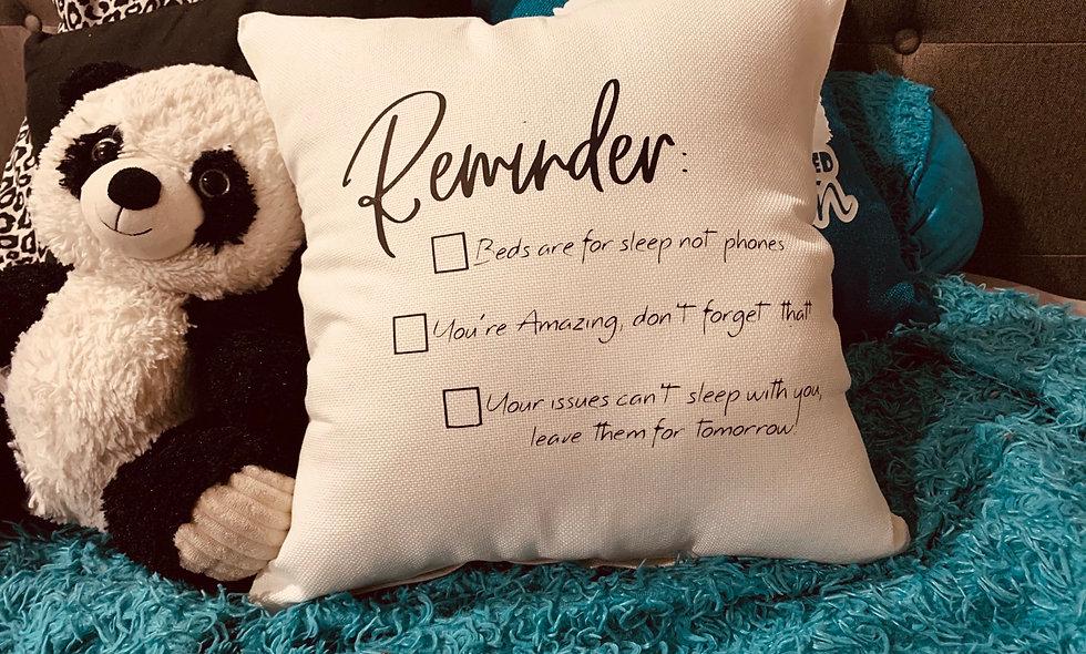 Reminder Pillow!!