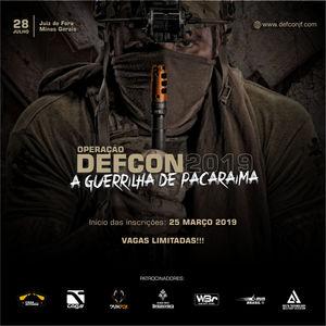 Operação DEFCON 2019 - A Guerrilha de Pacaraima