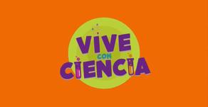 Vive con ciencia: Programación del 29 de junio al 3 de julio, por Revista DGEPE