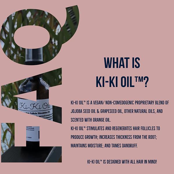 What is ki-ki oil, hair growth oil, vegan hair oil, hair help, help my hair grow