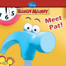 Meet Pat! (Disney Handy Manny)